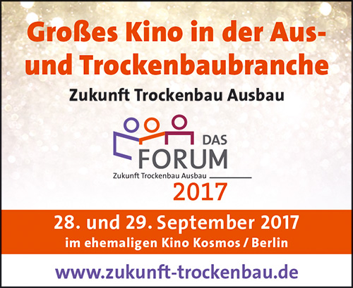 Das Forum Zukunft Trockenbau Ausbau 2017