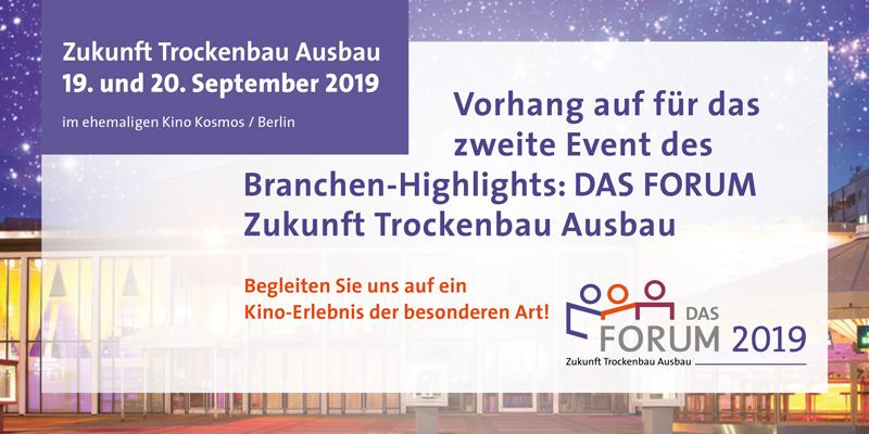 Das Forum Zukunft Trockenbau 2019